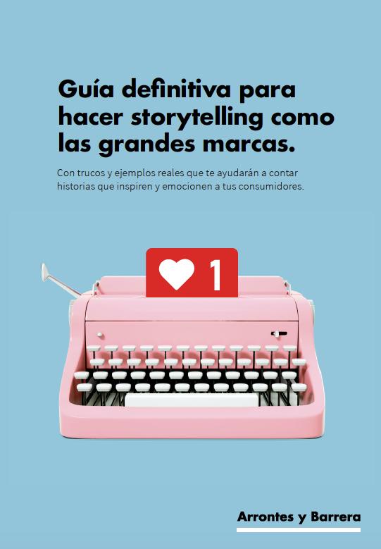 Guía del storytelling marketing de contenidos